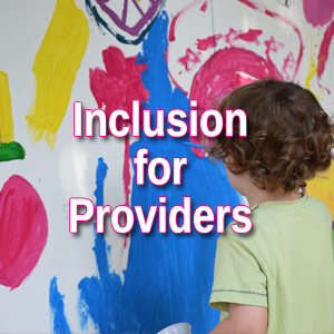 providers and inclusion